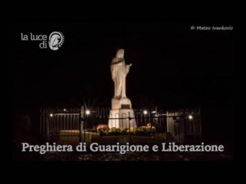 Preghiera di Guarigione e Liberazione da Medjugorje del 16.02.2016