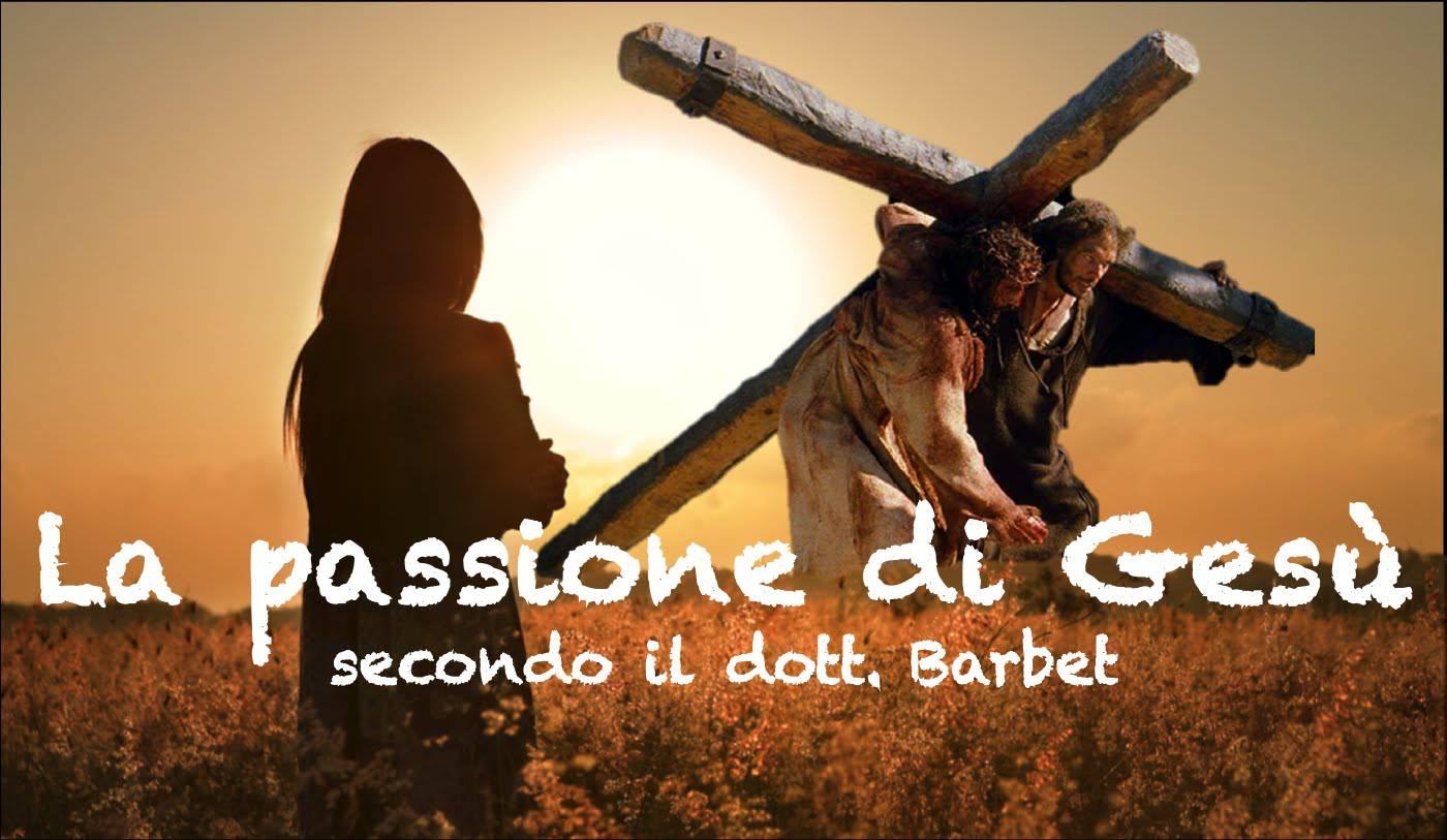 La Passione di Cristo come non l'avete mai vista! – VIDEO