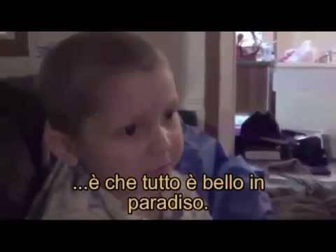 Video Shock Bimbo di 4 anni descrive il paradiso io ci sono stato..