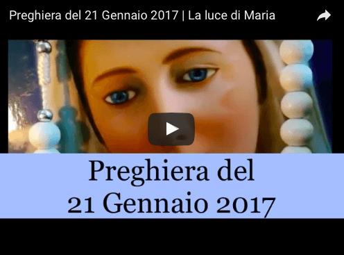 Preghiera quotidiana della Luce di Maria del 21 gennaio 2017