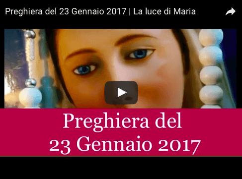 Preghiera quotidiana della Luce di Maria del 23 Gennaio 2017