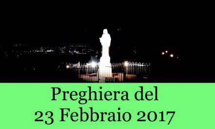 Preghiera del 23 Febbraio 2017 da Medjugorie    La Luce di Maria