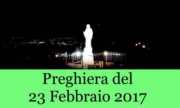 Preghiera del 23 Febbraio 2017 da Medjugorie  | La Luce di Maria