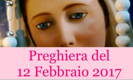 La Preghiera del 12 Febbraio 2017   La Luce Di Maria