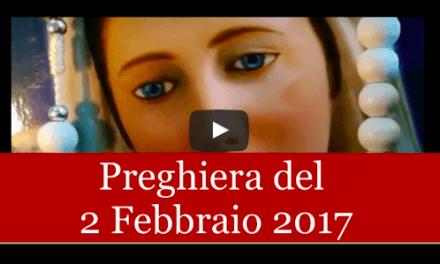 Preghiera quotidiana del 2 Febbraio 2017 | La Luce di Maria