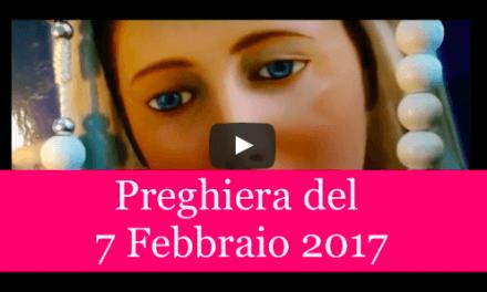 Preghiera quotidiana della Luce di Maria del 7 Febbraio 2017