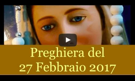 Preghiera quotidiana del 27 Febbraio 2017 | La luce di Maria