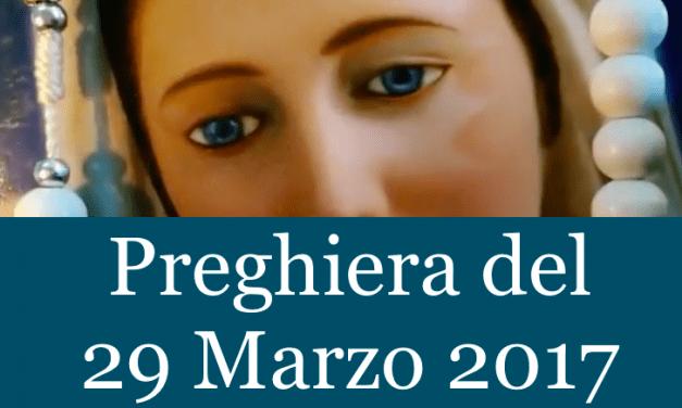 Preghiera quotidiana del 29 Marzo 2017 | La luce di Maria