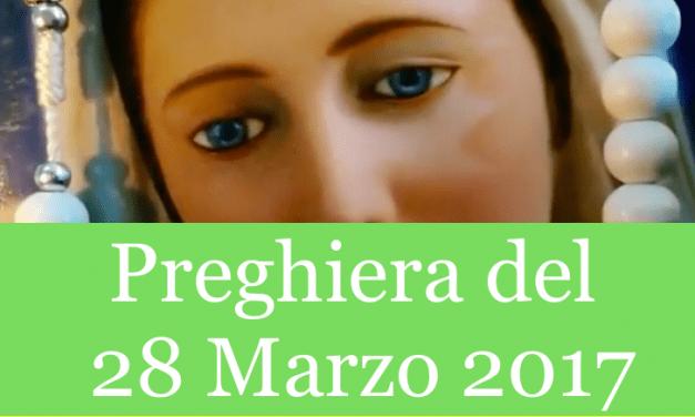 Preghiera quotidiana del 28 Marzo 2017   La Luce di Maria