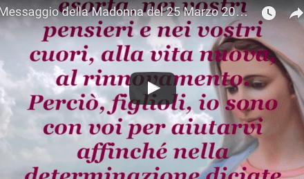 Straordinario Messaggio della Madonna del 25 Marzo 2017 a Medjugorie