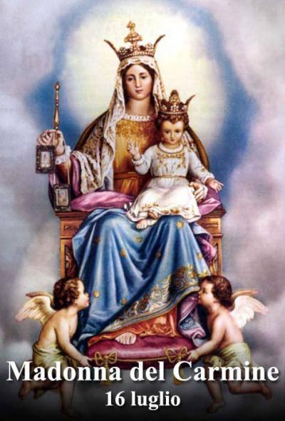 Oggi ci consacriamo alla Beata Vergine Maria del Monte Carmelo