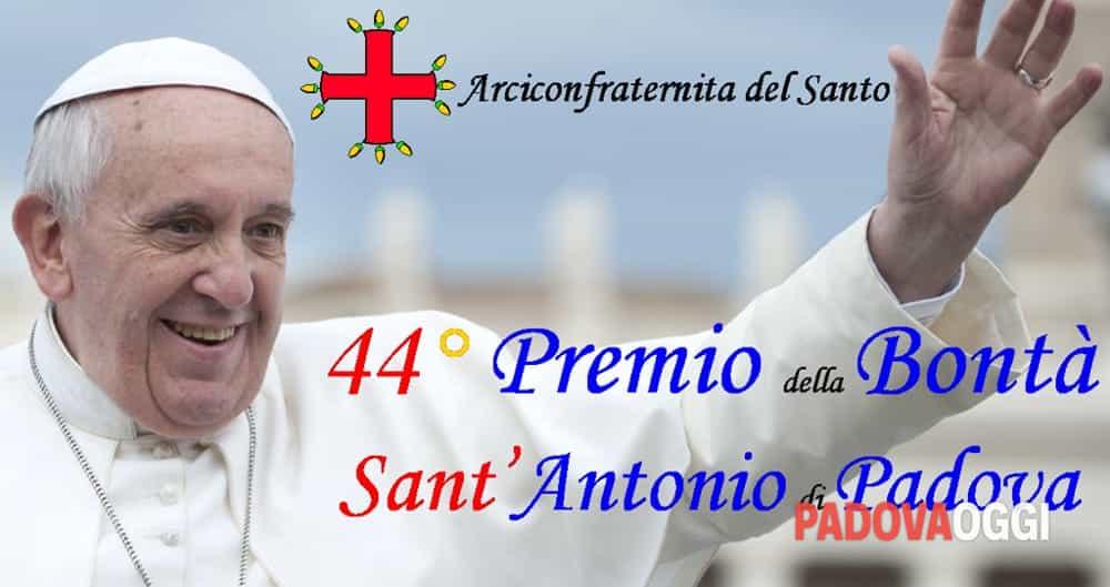 A chi è stato assegnato il Premio Nazionale della Bontà Sant'Antonio di Padova?