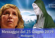 Messaggio Marija 25 Giugno