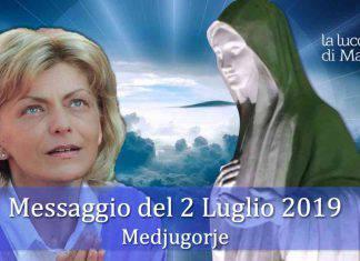 Medjugorje Messaggio 2 Luglio