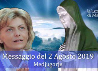 Medjugorje messaggio 2 Agosto