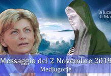 Medjugorje messaggio 2 Novembre