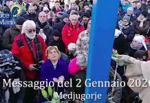 Medjugorje Messaggio 2 Gennaio 2020