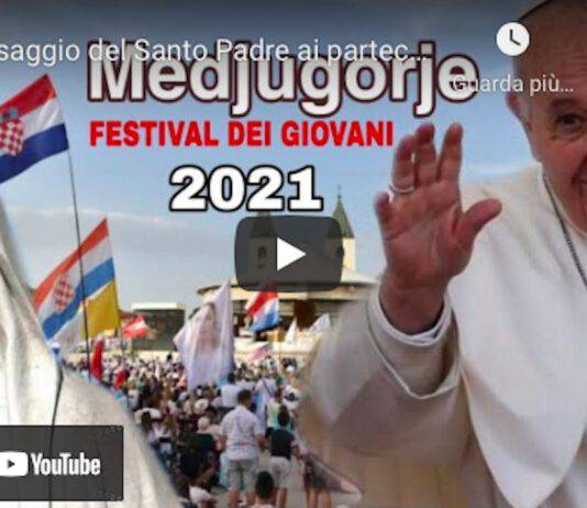 Il Papa al Festival dei Giovani a Medjugorje